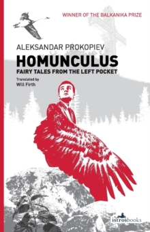 Homunculus : Fairy Tales from the Left Pocket, Paperback Book