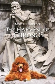 The Harvest of Chronos, Paperback Book