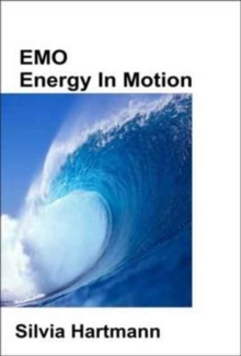 EMO Energy in Motion, Paperback Book