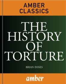 The History of Torture, EPUB eBook