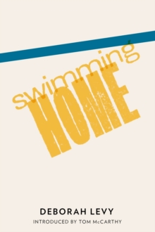 Swimming Home, Paperback / softback Book