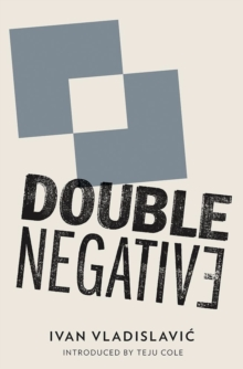 Double Negative, Paperback / softback Book