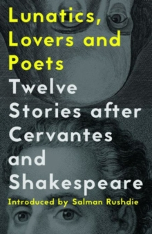 Lunatics, Lovers and Poets, Paperback Book