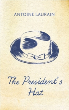 The President's Hat, Paperback Book