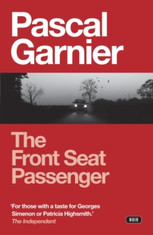 The Front Seat Passenger, Paperback / softback Book