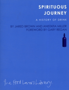 Spirituous Journey : A History of Drink, Paperback Book