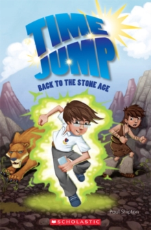 Time Jump: Back to the Stone Age, Paperback / softback Book