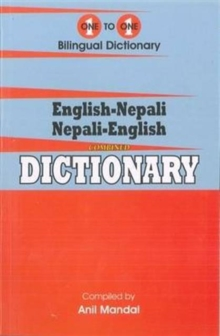 English-Nepali & Nepali-English One-to-One Dictionary. Script & Roman (Exam-Suitable), Paperback Book