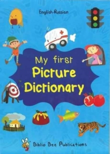 My First Picture Dictionary English-Russian : Over 1000 Words (2016), Paperback Book
