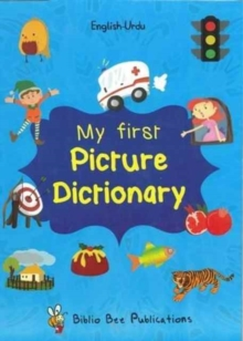 My First Picture Dictionary: English-Urdu: Over 1000 Words, Paperback Book