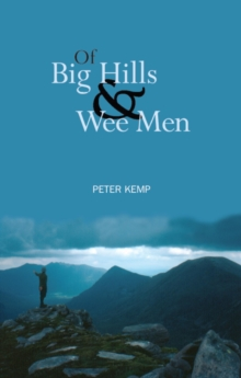 Of Big Hills and Wee Men, Paperback / softback Book