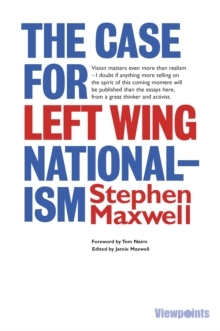 The Case for Left Wing Nationalism, Paperback Book