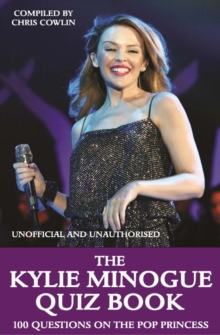 The Kylie Minogue Quiz Book, EPUB eBook