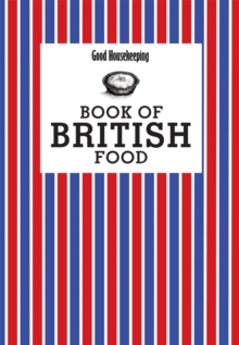 Good Housekeeping Book of British Food, Hardback Book