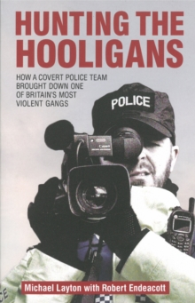 Hunting the Hooligans, Paperback Book