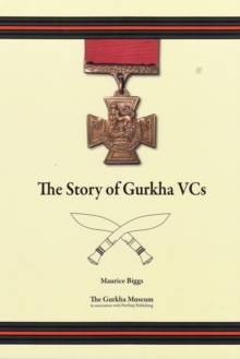 The Story of Gurkha VCs, Paperback Book