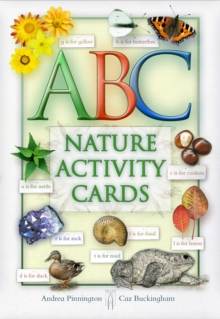 ABC of Nature : A Celebration of Nature Through the Alphabet, Novelty book Book