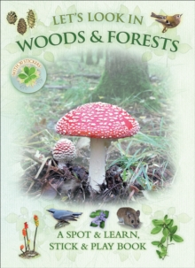 Let's Look in Woods & Forests, Paperback / softback Book