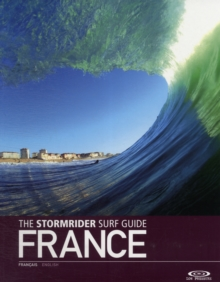 The Stormrider Surf Guide France, Paperback Book