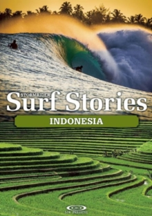 Stormrider Surf Stories Indonesia, Paperback Book