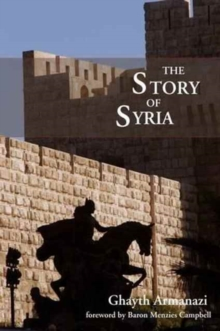 The Story of Syria, Hardback Book
