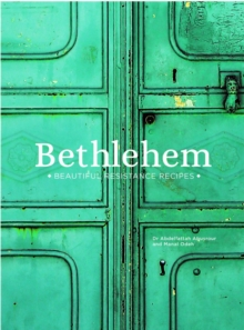 Bethlehem : Beautiful Resistance Recipes, Hardback Book