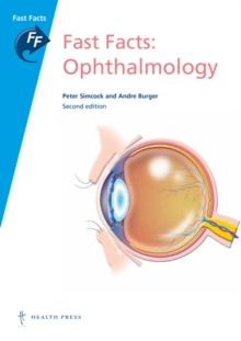 Fast Facts: Ophthalmology, Paperback Book