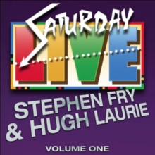 Saturday Live : Featuring Stephen Fry and Hugh Laurie Volume 1, CD-Audio Book