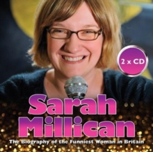 Sarah Millican : The Biography of the Funniest Woman in Britain, CD-Audio Book