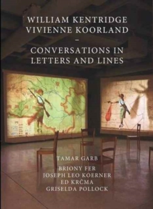 William Kentridge and Vivienne Koorland : Conversations in Letters and Lines, Hardback Book