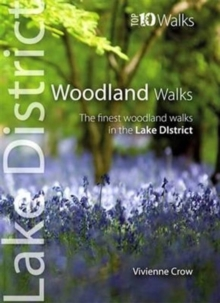 Woodland Walks : The Finest Woodland Walks in the Lake District, Paperback / softback Book