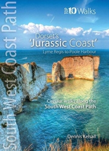 The Jurassic Coast (Lyme Regis to Poole Harbour) : Circular Walks along the South West Coast Path, Paperback / softback Book