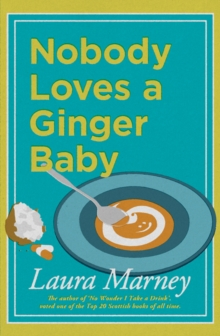 Nobody Loves a Ginger Baby, Paperback Book