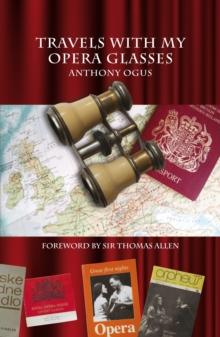 Travels With My Opera Glasses, Paperback Book