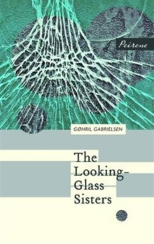 The Looking-Glass Sisters, Paperback / softback Book