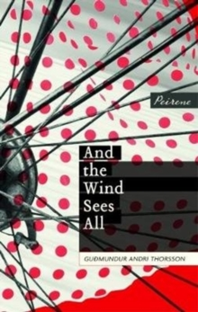 And the Wind Sees All, Paperback / softback Book