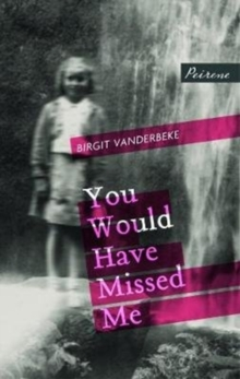 You Would Have Missed Me, Paperback / softback Book