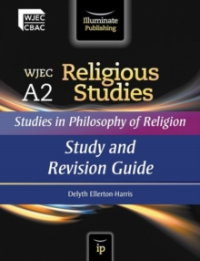 WJEC A2 Religious Studies: Studies in Philosophy of Religion : Study and Revision Guide, Paperback Book