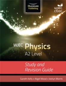 WJEC Physics for A2: Study and Revision Guide, Paperback Book