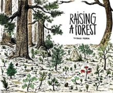 Raising a Forest, Paperback Book