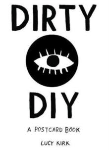 Dirty DIY : A postcard book, Postcard book or pack Book