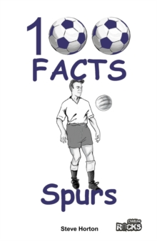Tottenham Hotspur - 100 Facts, Paperback Book