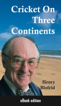 Cricket On Three Continents, EPUB eBook