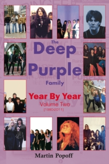 The Deep Purple Family Year By Year: : Vol 2 (1980-2011), Paperback / softback Book