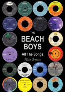 The Beach Boys: All The Songs, Paperback / softback Book