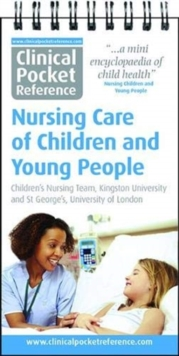 Clinical Pocket Reference Nursing Care of Children and Young People, Spiral bound Book
