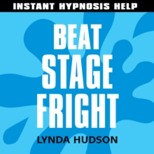 Beat Stage Fright : Help for People in a Hurry!, eAudiobook MP3 eaudioBook
