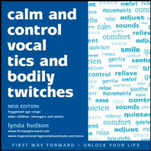 Calm and Control Vocal Tics and Bodily Twitches, CD-Audio Book