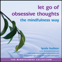 Let Go of Obsessive Thoughts the Mindfulness Way, CD-Audio Book