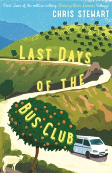 The Last Days of the Bus Club, Paperback Book